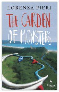 Lorenza Pieri, tr. Liesl Schillinger, The Garden of Monsters