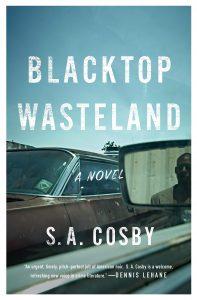 S.A. Cosby, Blacktop Wasteland