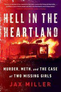 Jax Miller, Hell in the Heartland