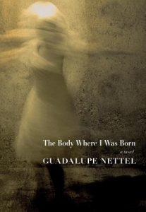 guadalupe nettel the body where i was born