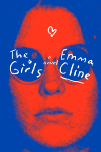 Emma Cline,The Girls