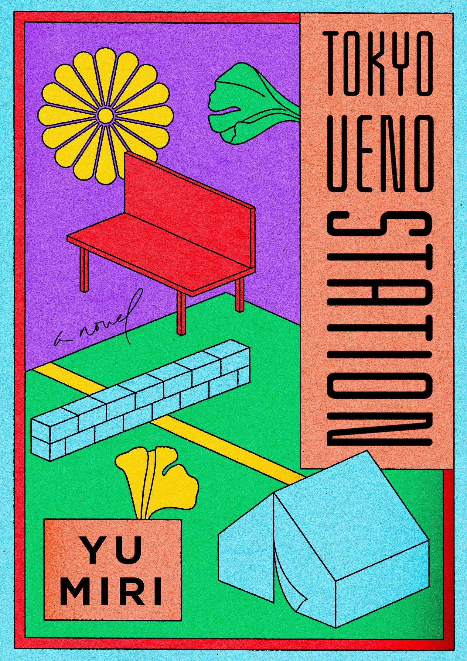 Yu Miri, tr. Morgan Giles,<em>Tokyo Ueno</em> <em>Station</em>; cover design by Lauren Peters-Collaer (Riverhead, June 23)