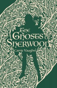 the ghosts of sherwood