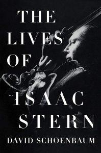the lives of isaac stern_david schoenbaum