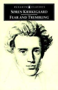 Søren Kierkegaard,Fear And Trembling