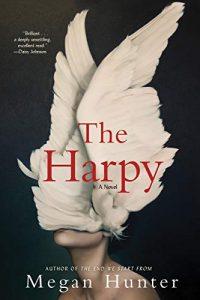 Megan Hunter, The Harpy