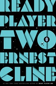 Ernest Cline,Ready Player Two