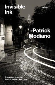 Patrick Modiano, tr. Mark Polizzotti, Invisible Ink