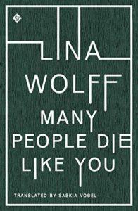 many people die like you, lina wolff, tr saski vogel