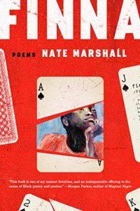 Nate Marshall, Finna: Poems
