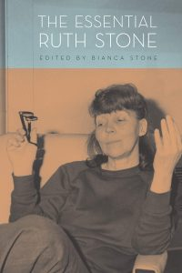 Ruth Stone, Bianca Stone, ed., The Essential Ruth Stone