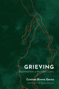 Cristina Rivera Garza, Grieving