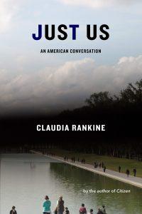 Claudia Rankine,Just Us
