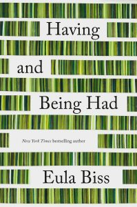Eula Biss, Having and Being Had