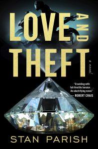 Stan Parish, Love and Theft