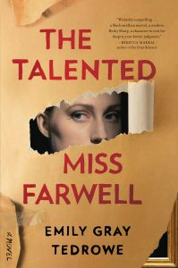 Emily Gray Tedrowe,The Talented Miss Farwell