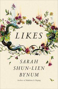 Sarah Shun-lien Bynum,Likes
