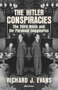 Richard J. Evans, The Hitler Conspiracies