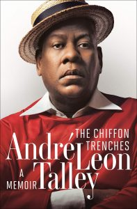 André Leon Talley, The Chiffon Trenches: A Memoir