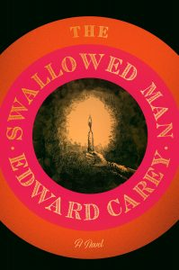 Edward Carey, The Swallowed Man