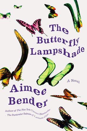 butterfly lampshade, aimee bender