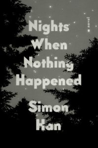 Simon Han,Nights When Nothing Happened