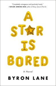 a star is bored, byron lane