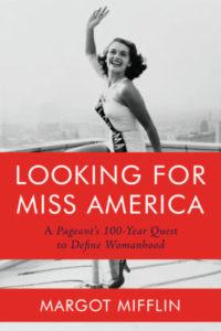 looking for miss america, margot mifflin