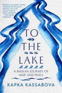 to the lake, kapka kassabova
