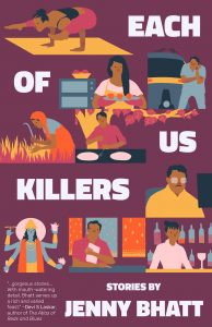 Jenny Bhatt,Each of Us Killers