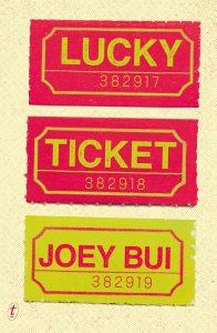 lucky ticket, joey bui