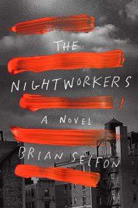 Brian Selfon,The Nightworkers