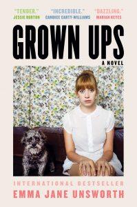 Emma Jane Unsworth, Grown Ups
