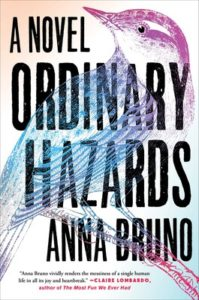 ordinary hazards, anna bruno