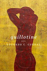 guillotine, eduardo corral