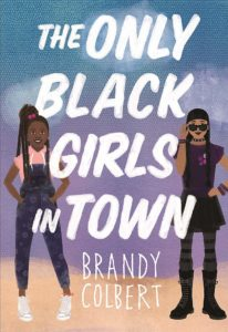 the only black girls in town, brandy colbert