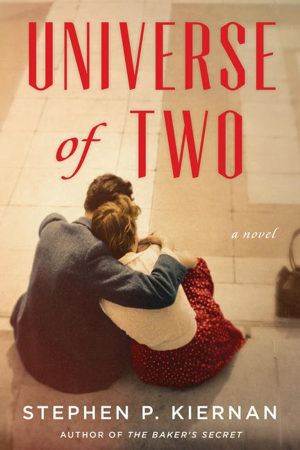 universe of two, stephen kiernan