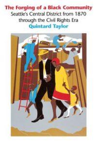 forging of a black community, quintard taylor