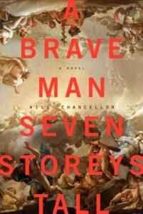 A Brave Man Seven Stories Tall