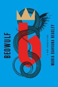 Beowulf_Maria Dahvana Headley