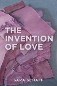 invention of love, sara schaff