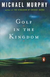 Golf in the Kingdom Michael Murphy