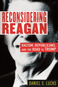 RECONSIDERING REAGAN