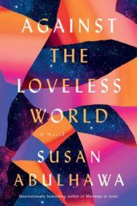 against the loveless world, susan abulhawa