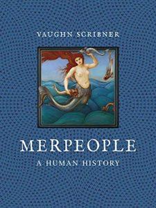 Vaughn Scribner, Merpeople