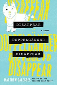 disappear, doppelganger, disappear, michael salesses