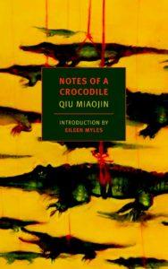 Qiu Miaojin, tr. Bonnie Huie,Notes of a Crocodile