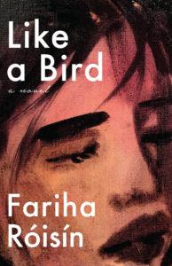 Like a Bird, Fariha Roisin