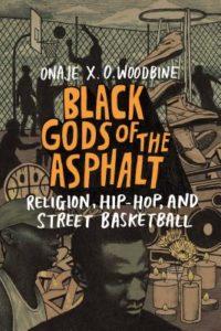 Onaje X. O. Woodbine, Black Gods of The Asphalt
