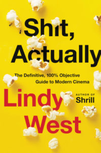 Lindy West, Shit, Actually (Hachette, October 20)